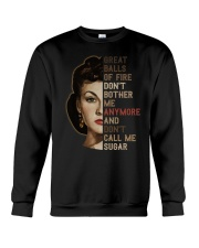 Great balls of fire don't bother me any more Crewneck Sweatshirt thumbnail