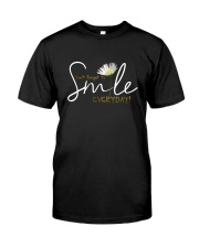 DON'T FORGET TO SMILE EVERYDAY Classic T-Shirt front