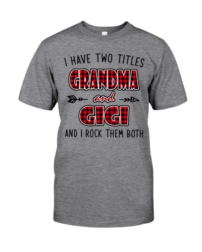I HAVE TWO TITLES GRANDMA - GIGI