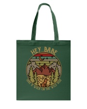Hey baby - Take a walk on the wild side Tote Bag thumbnail