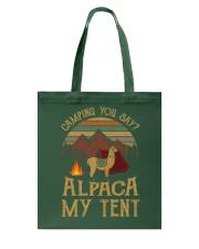 Camping you stay -  Alpaca my tent Tote Bag thumbnail