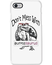 Don't mess with auntasaurus Phone Case tile