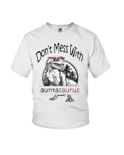 Don't mess with auntasaurus Youth T-Shirt tile