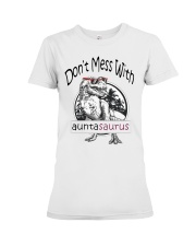 Don't mess with auntasaurus Premium Fit Ladies Tee tile