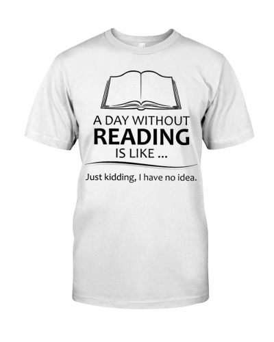 Gifts For Book Lovers And Readers A Day Without Re