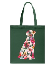 All You Need Is Love A Lab Tote Bag thumbnail