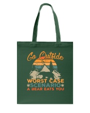Go outside - Worst case scenario - a bear eats you Tote Bag thumbnail