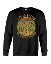 Life is better with dogs around Crewneck Sweatshirt thumbnail