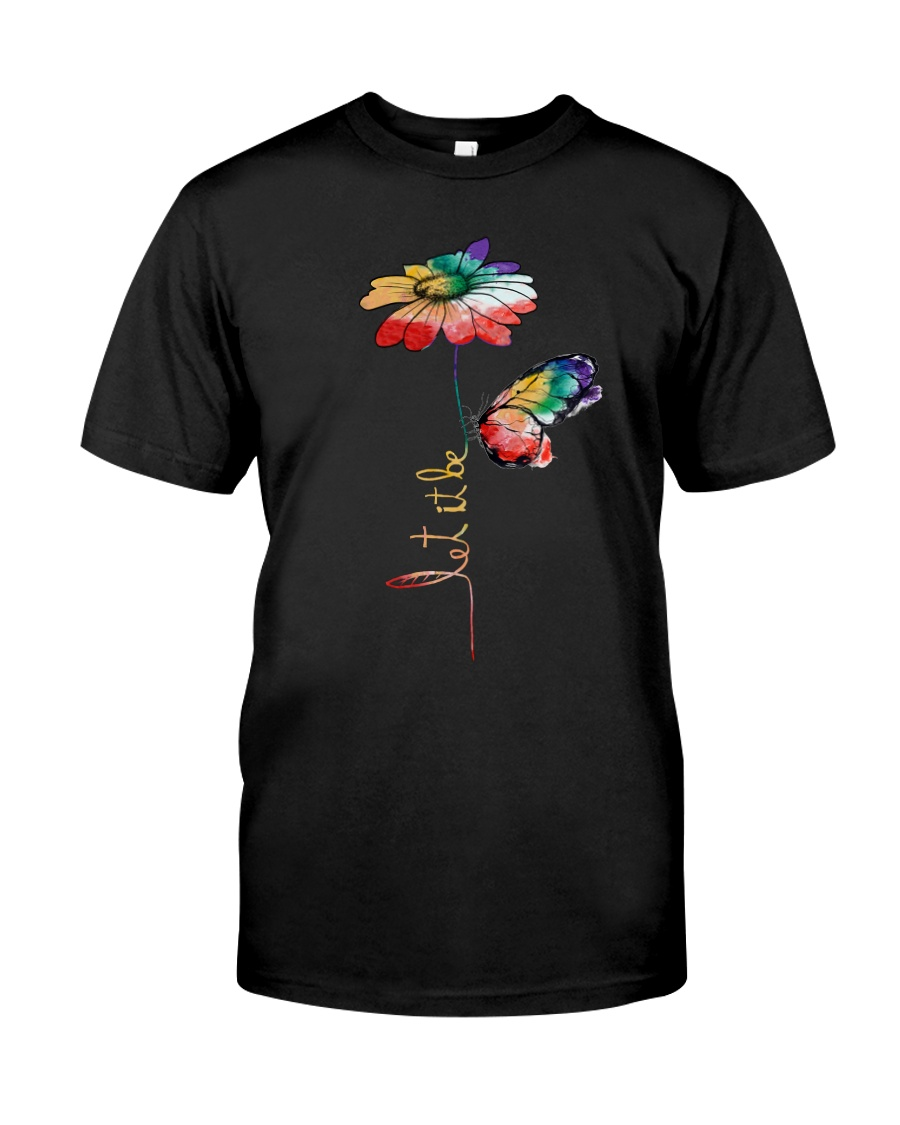 Let It Be Flowers Classic T-Shirt