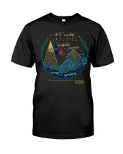 Everything exists to lift you high so will I Classic T-Shirt front