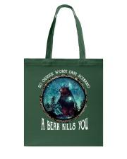 Go ouside - A bear kills you 3 Tote Bag thumbnail