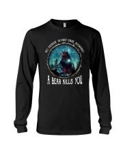 Go ouside - A bear kills you 3 Long Sleeve Tee thumbnail