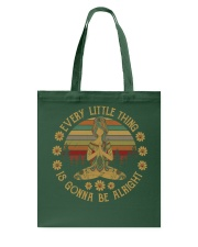 Every little thing - Is gonna be alright Tote Bag thumbnail