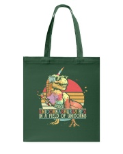 Be a unicornasaurus rex in a field of unicorns Tote Bag thumbnail
