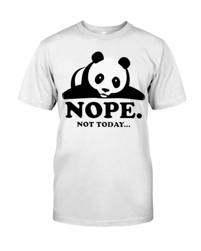 Nope Not Today Lazy Panda Funny Laziness Graphic