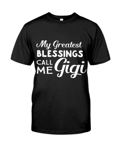 My Greatest Blessings Call Me Gigi