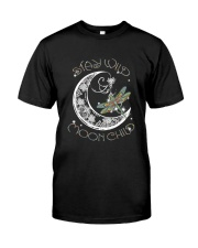 Stay wild moon child Classic T-Shirt front