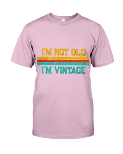 Im Not Old Im Vintage