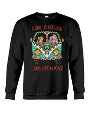 Girl - Her Dog Living Life In Peace Crewneck Sweatshirt thumbnail
