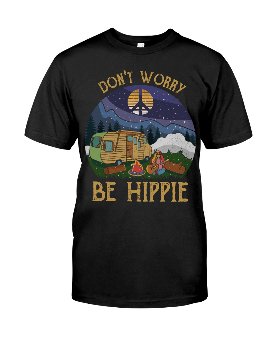 Don't worry be hippie Classic T-Shirt