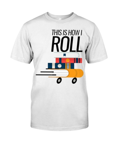 This Is How I Roll Funny Librarian Gift Book Lover