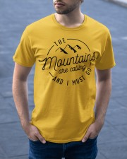 The Mountains are calling and I must go Classic T-Shirt apparel-classic-tshirt-lifestyle-front-46