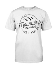 The Mountains are calling and I must go Classic T-Shirt tile