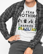 I FEAR NOTHING -I MARRIED A BRAZILIAN Classic T-Shirt apparel-classic-tshirt-lifestyle-front-167