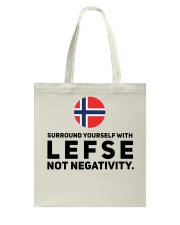 SURROUND YOURSELF WITH LEFSE Tote Bag thumbnail