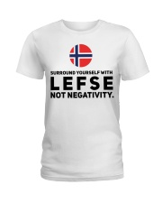 SURROUND YOURSELF WITH LEFSE Ladies T-Shirt thumbnail