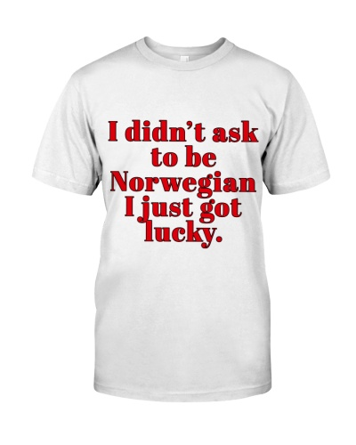 I DIDN'T ASK TO BE NORWEGIAN
