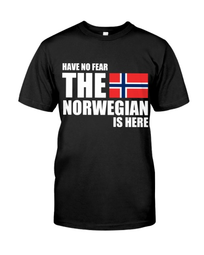 HAVE NO FEAR THE NORWEGIAN IS HERE