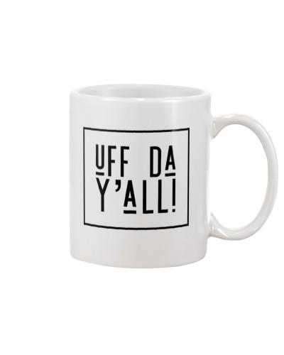 UFF DA Y'ALL