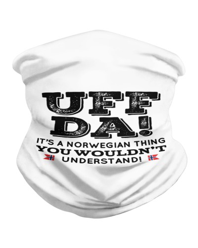 UFF DA IT'S A NORWEGIAN THING