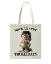 HAVE A HAPPY TROLLIDAYS Tote Bag thumbnail