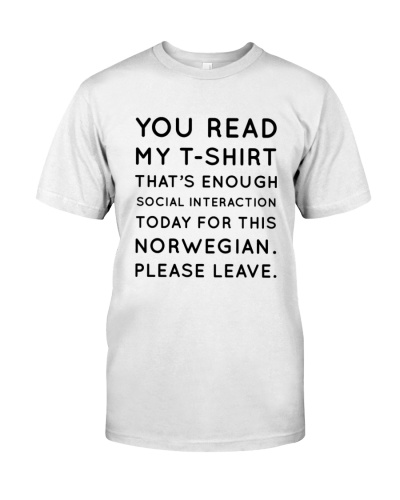YOU READ MY T-SHIRT NORWEGIAN