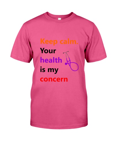 Your health is my concern tees