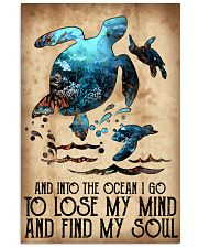 Turtle Into The Ocean Lose My Mind Find My Soul 11x17 Poster front