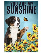 ou are my Sunshine  Bernese Mountain 16x24 Poster front