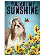 You are my Sunshine  Shih-tzu 16x24 Poster front