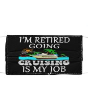 Cruising is my job-Orders SHIP WITHIN 3 TO 5 DAY Cloth face mask front
