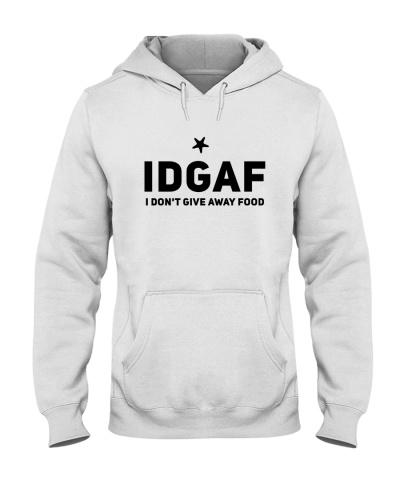 IDGAF I Don't Give Away Food