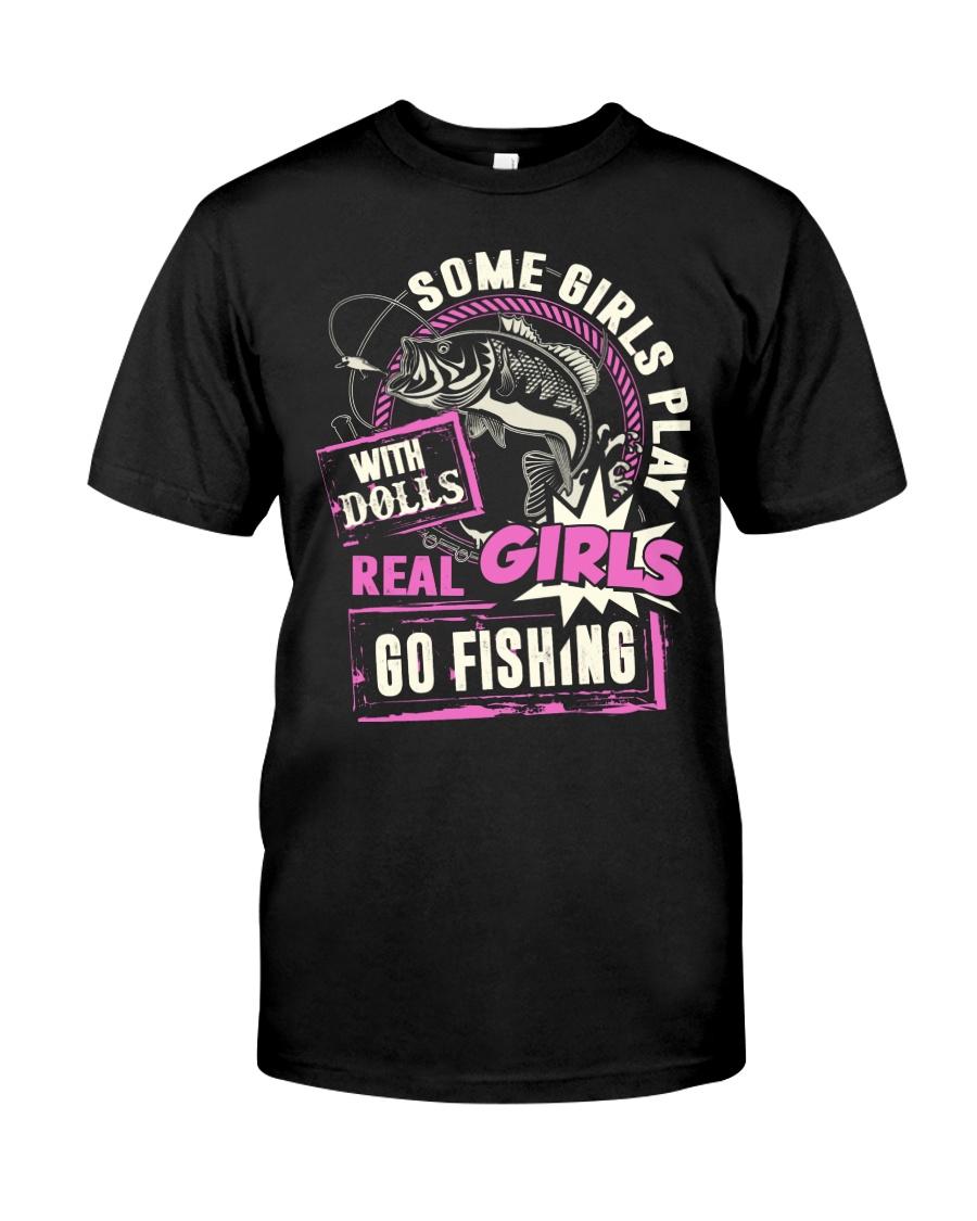 Real Girls Go Fishing Classic T-Shirt