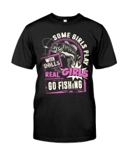 Real Girls Go Fishing Classic T-Shirt front