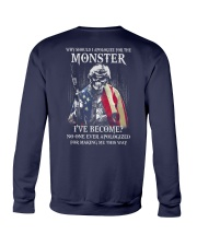 Why Should I Apologize For The Monster Crewneck Sweatshirt thumbnail