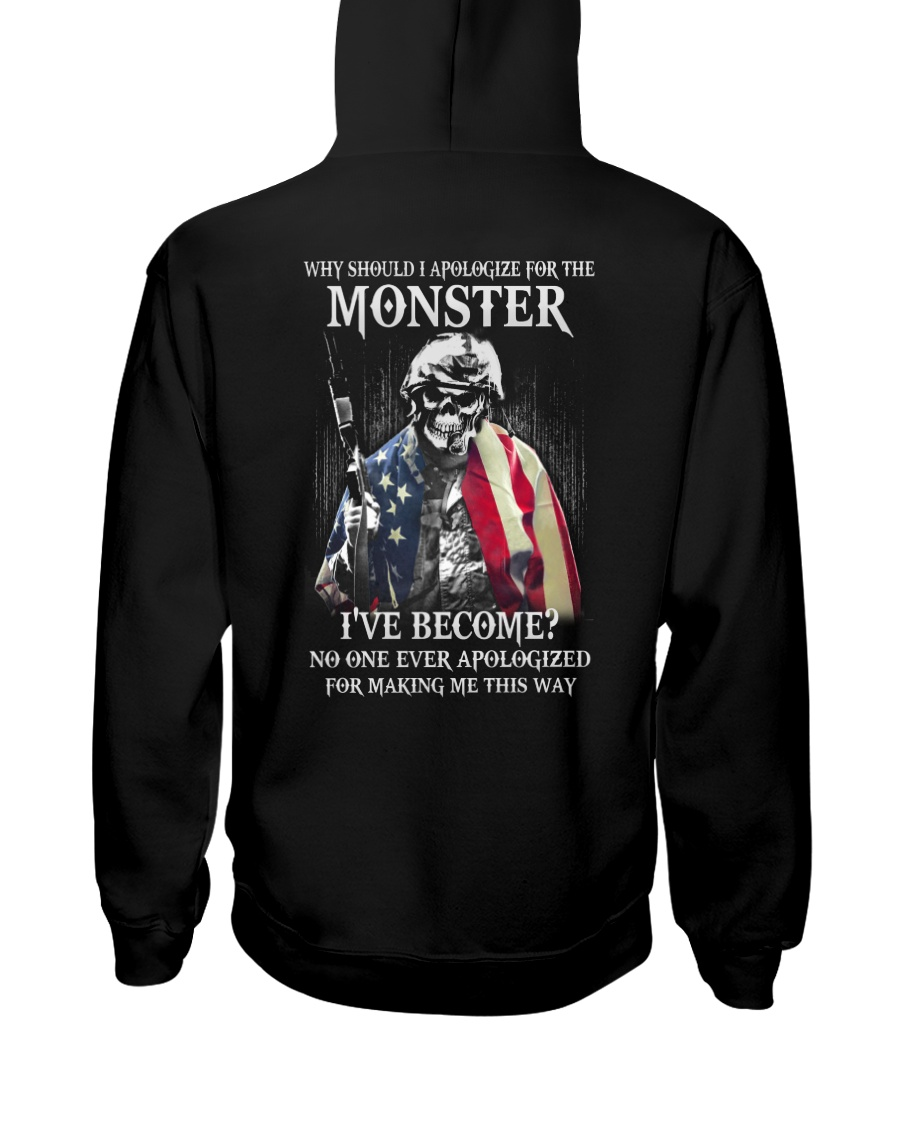 Why Should I Apologize For The Monster Hooded Sweatshirt