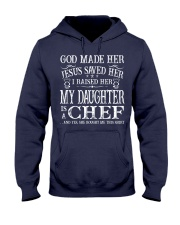 My Daughter Is A Chef Hooded Sweatshirt thumbnail