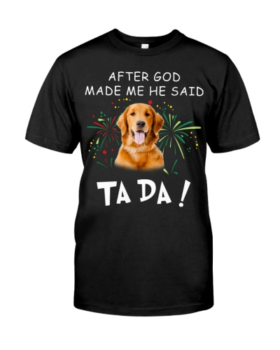 Golden Retriever-God Said Ta Da