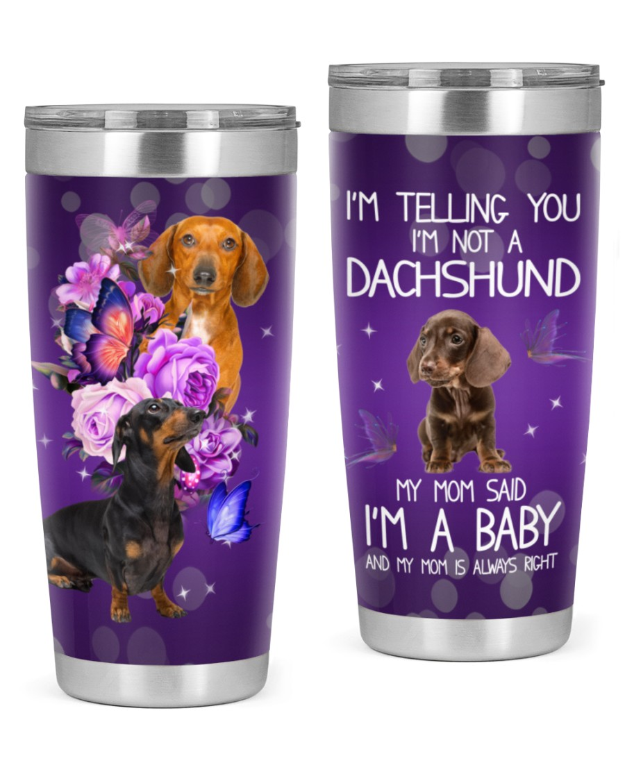 I'm Not A Dachshund 20oz Tumbler