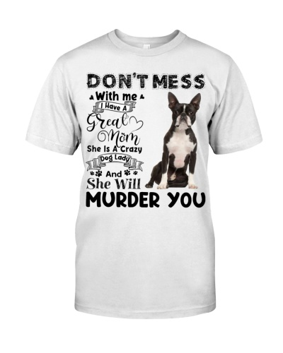 Boston Terrier-I Have Great Mom